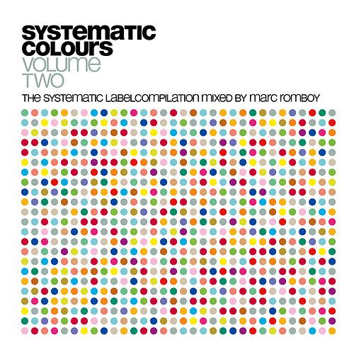 Play & Download Systematic Colours Vol. 2 by Various Artists | Napster