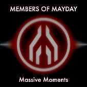 Play & Download Massive Moments by Members Of Mayday | Napster