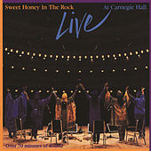 Live At Carnegie Hall by Sweet Honey in the Rock