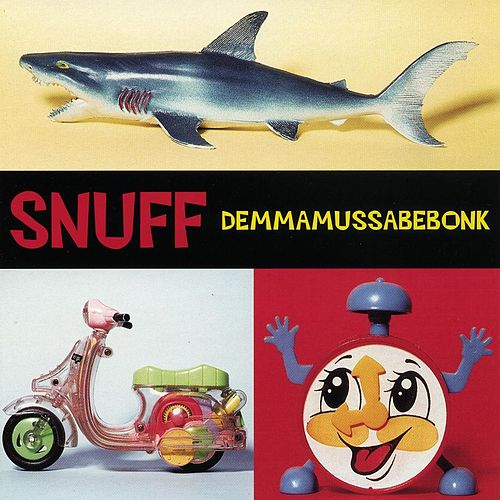 Play & Download Demmamussabebonk by Snuff | Napster