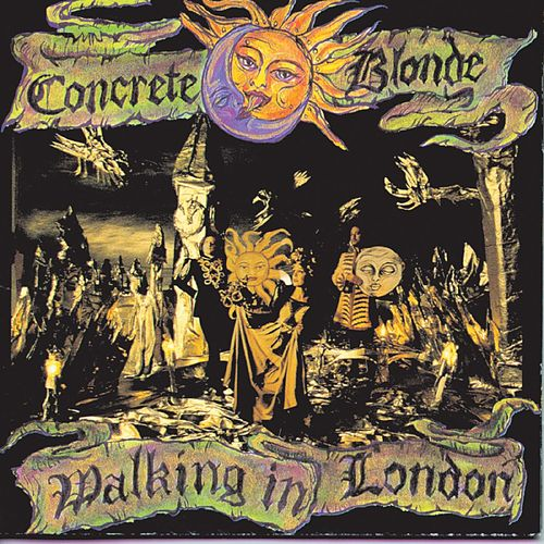 Play & Download Walking In London by Concrete Blonde | Napster