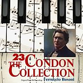 The Condon Collection, Vol. 23: Original Piano Roll Recordings by Ferruccio Benvenuto Busoni