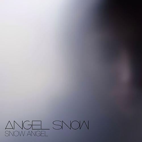 Snow Angel by Angel Snow
