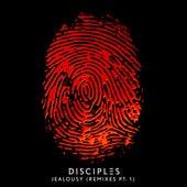 Jealousy (Remixes Part 1) by Disciples