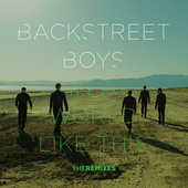 In a World Like This - The Remixes by Backstreet Boys