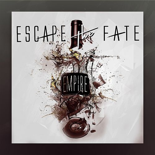 Empire by Escape The Fate