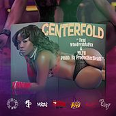 Centerfold (feat. WhoFresh As Fitz & Ms. Fit) by D.O.