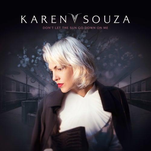 Don't Let the Sun Go Down on Me de Karen Souza