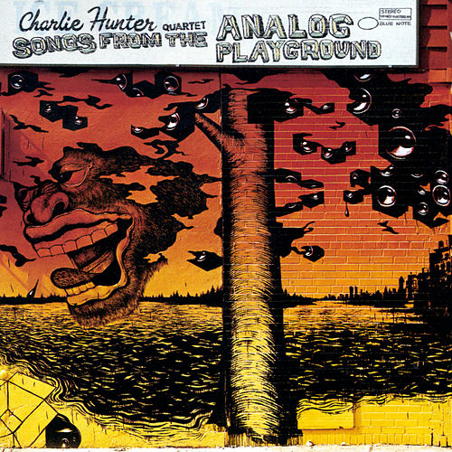 Songs from the Analog Playground by Charlie Hunter