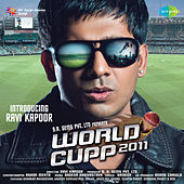World Cupp 2011 (Original Motion Picture Soundtrack) by Various Artists