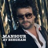 Ay Eshgham by Mansour