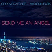 Send Me an Angel by Madison Park