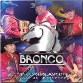 En Vivo Desde Monterrey by Bronco