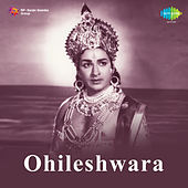 Ohileshwara (Original Motion Picture Soundtrack) by Various Artists