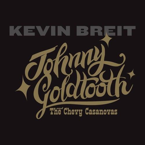 I Got 'Em Too by Kevin Breit