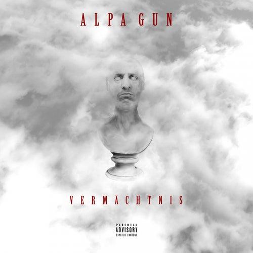 Vermächtnis by Alpa Gun