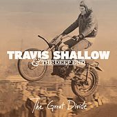 The Great Divide by Travis Shallow