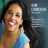 Bluebird (feat. Bennett Paster, Ron Jackson, Paul Beaudry, and Neal Smith) by Kim Cameron