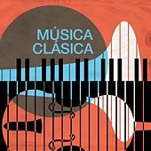 Música Clásica by Various Artists