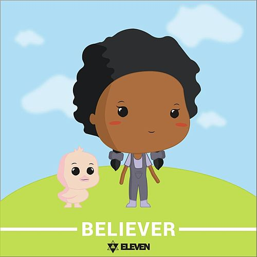 Believer by Eleven