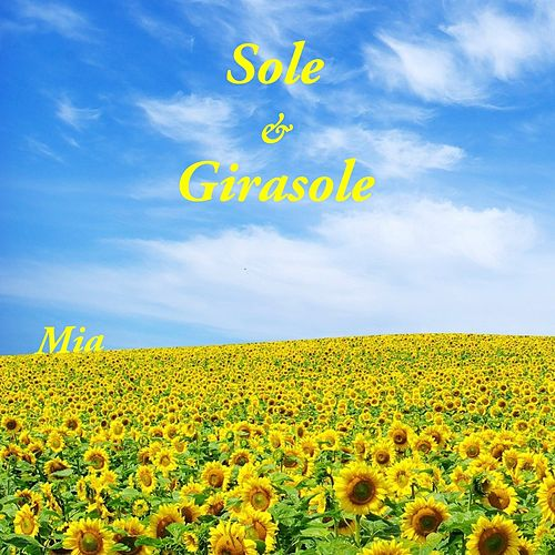 Sole & girasole by MIA