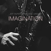 Imagination by Jeff Rupert