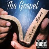 The Gospel by Chedda Bang