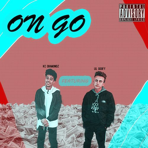 On Go (feat. KC Diamondz) by Lil Goofy