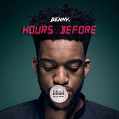 Hours Before by Benny