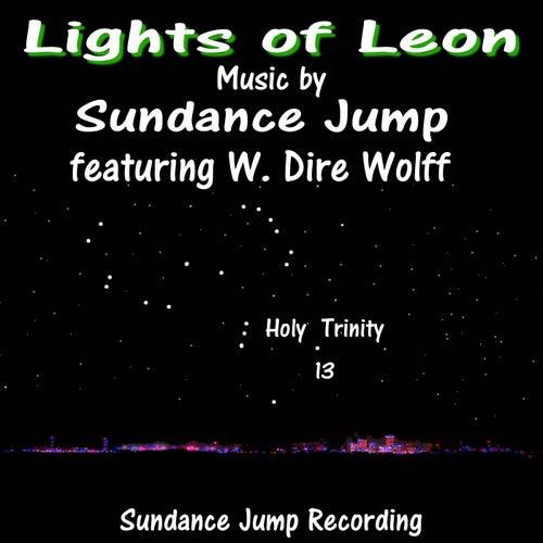 Lights of Leon (feat. W. Dire Wolff) by Sundance Jump
