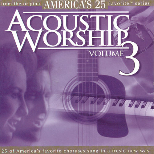 Acoustic Worship Vol. 3 by Acoustic Worship