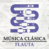 Música Clásica - Flauta by Various Artists