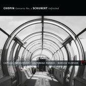 Chopin: Concerto No. 2 - Schubert: Symphony No. 7