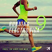 Running Electronica, Vol. 9 (For a Cool Rush of Blood to the Head) by Various Artists