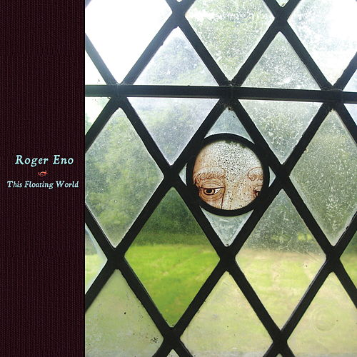 This Floating World by Roger Eno