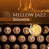Mellow Jazz Sounds – Autumn Vibes, Jazz Instrumental, Easy Listening, Piano Bar, Jazz 2017 by Relaxing Instrumental Jazz Ensemble