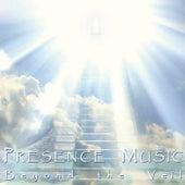 Presence Music: Beyond the Veil by Steve Harris