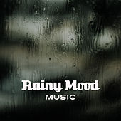Rainy Mood Music – Melancholy Jazz, Calming Piano, Easy Listening, Relaxed Music, Instrumental Sounds by Jazz for A Rainy Day