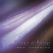 Source of Present by Max Corbacho