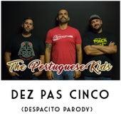 Dez Pas Cinco by The Portuguese Kids