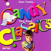 Sugar Coated Candy Classics Sing-along by Baby Talk
