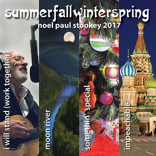 Summerfallwinterspring by Noel Paul Stookey