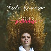 Fool's Paradise - EP by Lesly Reynaga