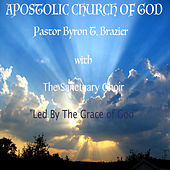 Led by the Grace of God by Dr. Byron T. Brazier