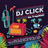 Go TropiKal! by Various Artists