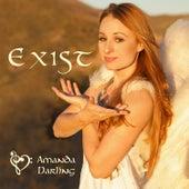 Exist by Amanda Darling