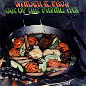 Out of the Frying Pan by Wynder K. Frog