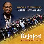 Rejoice: A Celebration of Music by Brandon Felder