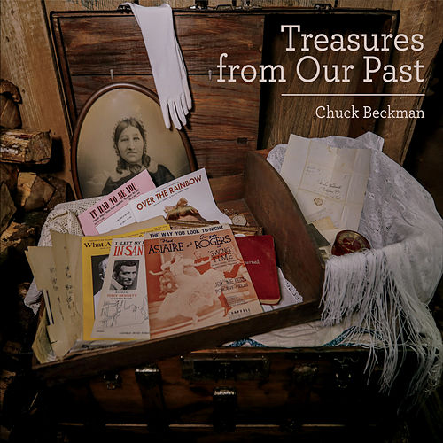 Treasures from Our Past by Chuck Beckman