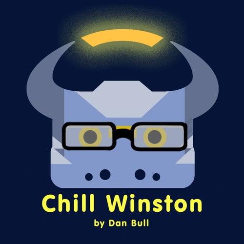 Chill Winston by Dan Bull